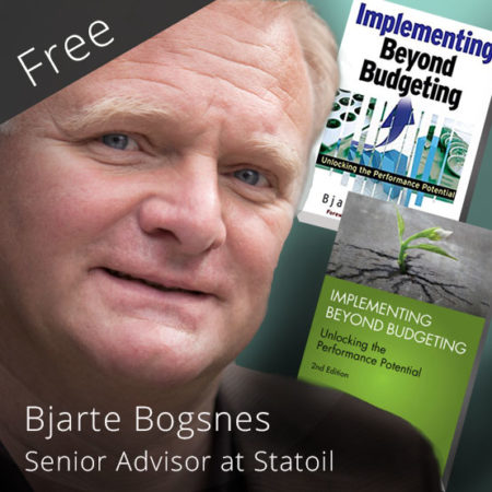 Free Seminar – For Curious Leaders – Beyond Budgeting with Bjarte Bogsnes – the Statoil implementation Journey